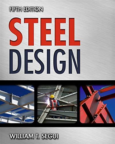 Steel Design: Segui, William T.