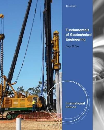 9781111576776: Fundamentals of Geotechnical Engineering, International Edition