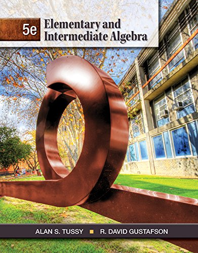 Cengage Advantage Books: Elementary and Intermediate Algebra,: Tussy, Alan S.,