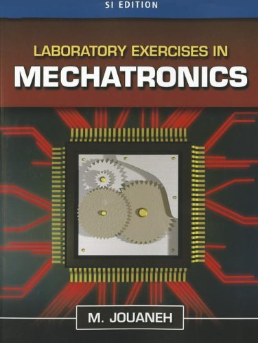 9781111579746: Laboratory Exercises in Mechatronics, SI Edition