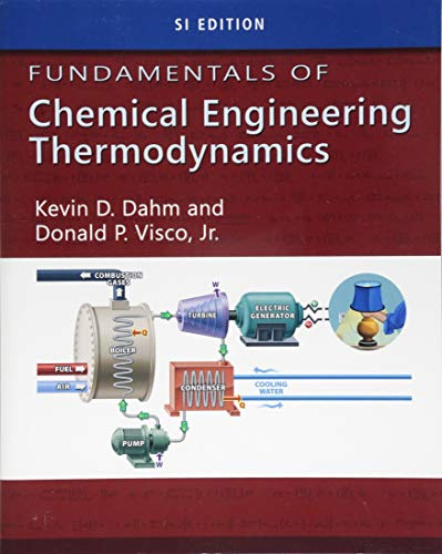 9781111580711: Fundamentals of Chemical Engineering Thermodynamics, SI Edition