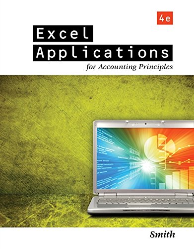 Excel Applications for Accounting Principles: Smith, Gaylord N.