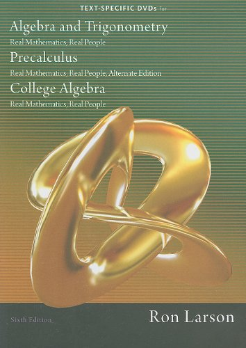9781111582265: DVD for Larson's Algebra and Trigonometry: Real Mathematics, Real People, 6th and Precalculus: Real Mathematics, Real People, Alternate Edition, 6th