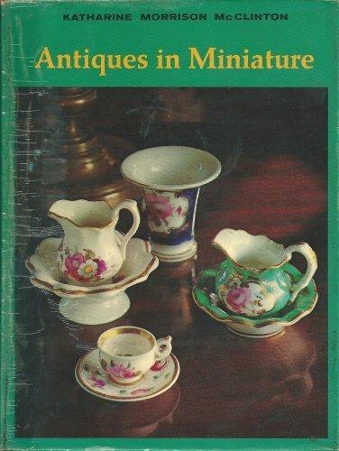 9781111603755: Antiques in Miniature