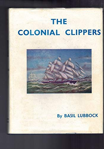 9781111612825: The colonial clippers