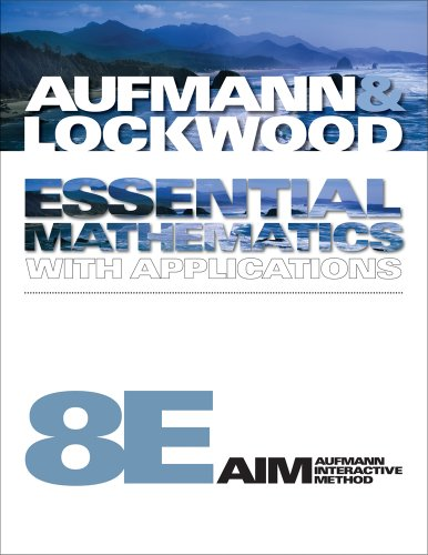 Bundle: Essential Mathematics with Applications, 8th + CourseMate with eBook Printed Access Card (111161542X) by Richard N. Aufmann; Joanne Lockwood