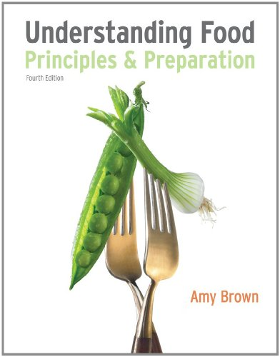 Bundle: Understanding Food, 4th + CourseMate Printed Access Card: Brown, Amy Christine
