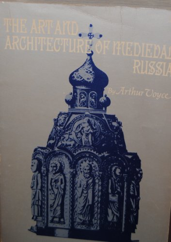 9781111622725: The art and architecture of medieval Russia