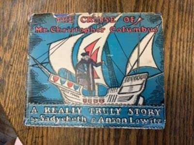 9781111623487: The Cruise of Mr. Christopher Columbus; A Really Truly Story