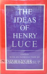 9781111626327: the ideas of henry luce