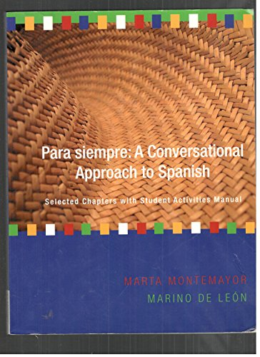 9781111630959: Para Siempre: A Conversational Approach to Spanish (Selected Chapters with Student Activities Manual)