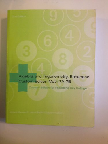 Algebra and Trigonometry, Enhanced Custom Edition Math: james stewart, lothar