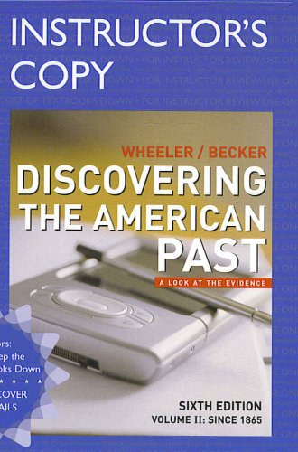 Discovering The American Past: A Look At: Wheeler, William Bruce,