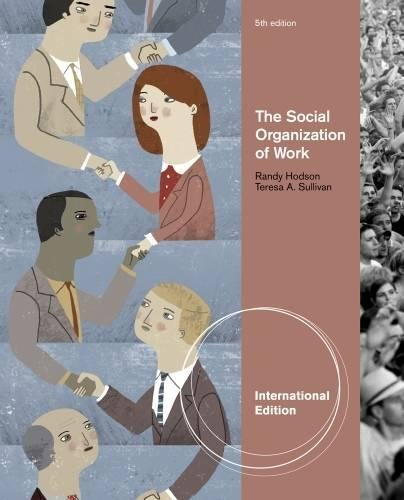 9781111634797: The Social Organization of Work