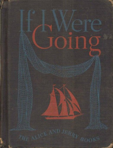 9781111635572: If I Were Going Alice & Jerry Books