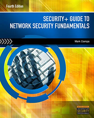 Security+ Guide to Network Security Fundamentals: Mark (Mark Ciampa)