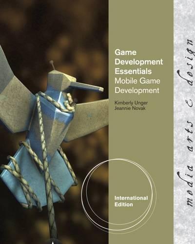 9781111640675: Game Development Essentials. Mobile Game Development