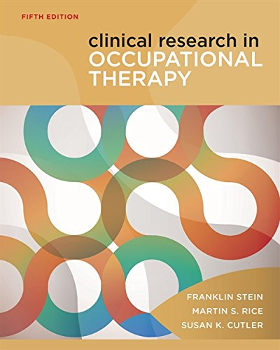Clinical Research in Occupational Therapy: Rice, Martin