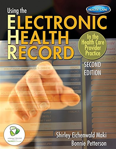 9781111645601: Using the Electronic Health Record in the Health Care Provider Practice