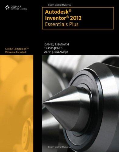 9781111646653: Autodesk Inventor X Essentials Plus
