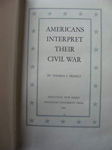 9781111647698: Americans Interpret Their Civil War