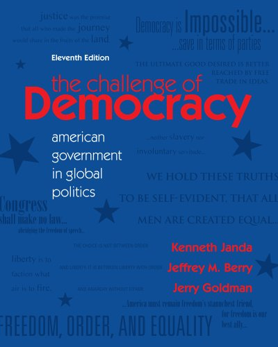 Bundle: The Challenge of Democracy, 11th + WebTutor(TM) on WebCT(TM) with eBook on Gateway Printed Access Card (1111648778) by Janda, Kenneth; Berry, Jeffrey M.; Goldman, Jerry
