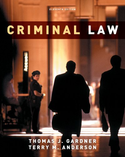 Bundle: Criminal Law, 11th + WebTutor(TM) on WebCT(TM) Printed Access Card for Criminal Justice ...