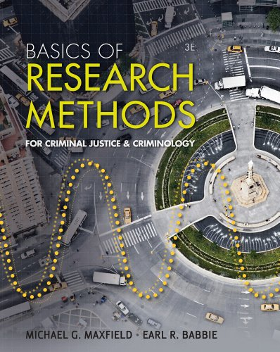 Bundle: Basics of Research Methods for Criminal Justice and Criminology, 3rd + WebTutor(TM) on WebCT(TM) Printed Access Card for Criminal Justice Media Library (1111650713) by Maxfield, Michael G.; Babbie, Earl R.
