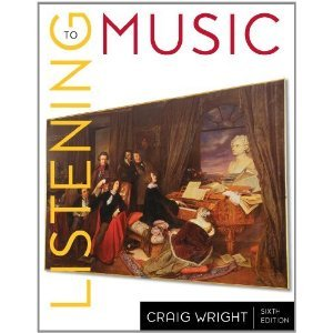 Listening to Music - With CD and Access Package (1111651388) by Craig Wright