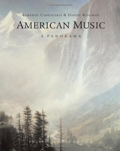 Bundle: American Music: a Panorama, Concise Edition, 4th + 4 CD Set American Music: a Panorama, ...