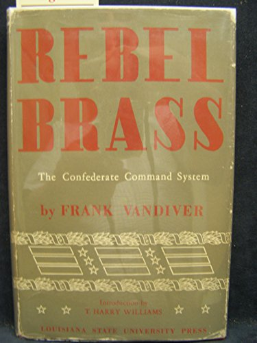 9781111656430: Rebel brass;: The Confederate command system