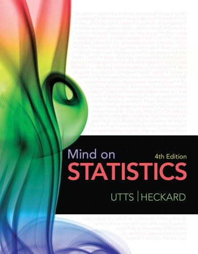 Bundle: Mind on Statistics, 4th + Statistics CourseMate with eBook Printed Access Card (1111659591) by Jessica M. Utts; Robert F. Heckard