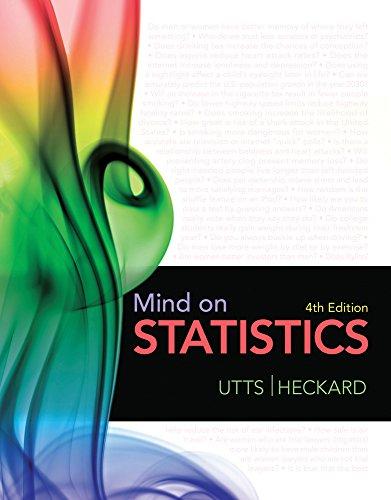 Bundle: Mind on Statistics, 4th + MINITAB Student Version 14 for Windows (1111659672) by Jessica M. Utts; Robert F. Heckard