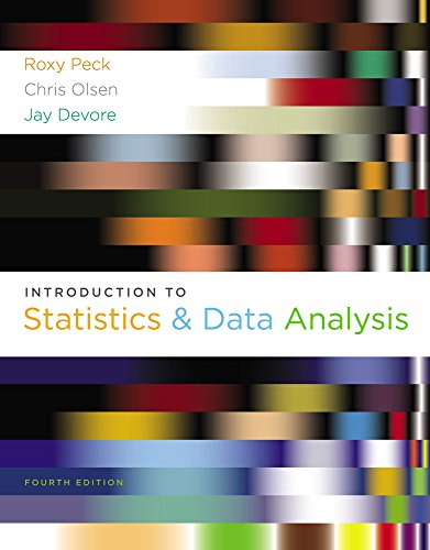 Bundle: Introduction to Statistics and Data Analysis, 4th + MINITAB Student Version 14 for Windows (1111659699) by Roxy Peck; Chris Olsen; Jay L. Devore