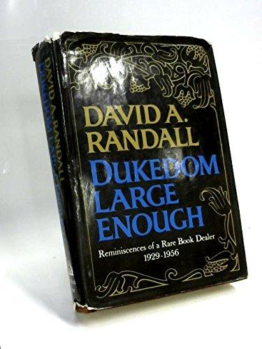 9781111660666: Dukedom Large Enough: Reminiscences of a Rare Book Dealer, 1929-1956
