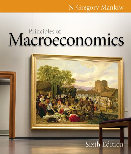 Bundle: Principles of Macroeconomics, 6th + Study Guide (1111665540) by N. Gregory Mankiw