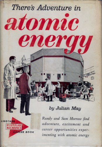 9781111666804: There's Adventure in Atomic Energy