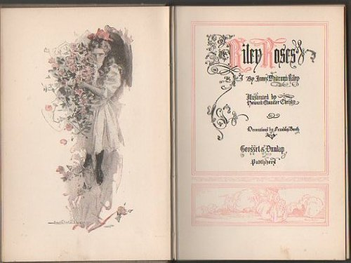 Riley roses, (111168765X) by James Whitcomb Riley