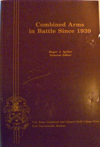 9781111719388: Combined Arms in Battle Since 1939