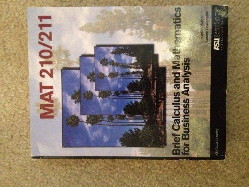 MAT 210/211 Brief Calculus and Mathematics for: Stefan Waner