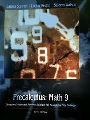 9781111720186: Precalculus: Math 9: Custom Enhanced Review Edition for Pasadena City College 5th edition
