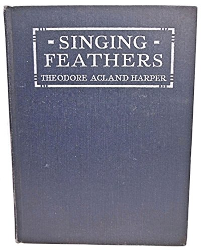 9781111721534: Singing Feathers