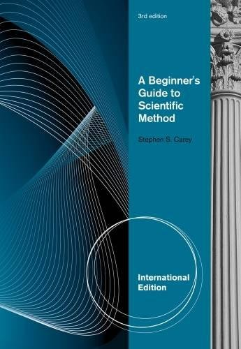 9781111726010: A Beginner's Guide to Scientific Method, International Edition