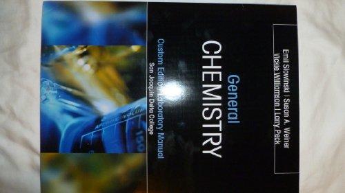 General Chemistry Laboratory Manual (Custom Edition SJ: Emil Slowinski