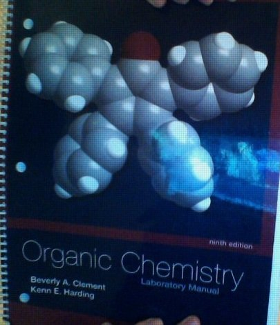 Organic Chemistry Lab Manual Beverly Clement &: Beverly Clement, Kenn