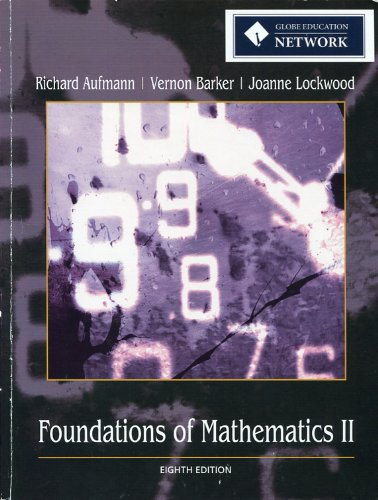 Foundations of Mathematics 2: Richard Aufmann, Vernon
