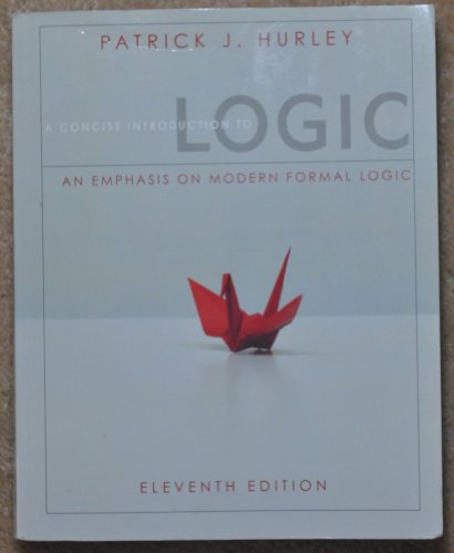 9781111751715: A Concise Introduction to Logic (An Emphasis on Modern Formal Logic)