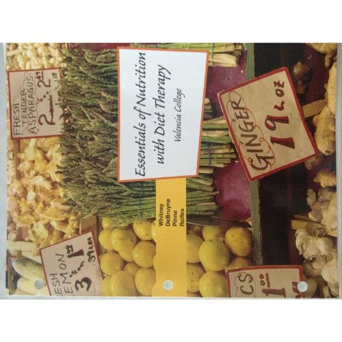 9781111752361: Essentials of Nutrition with Diet Therapy : Valencia college