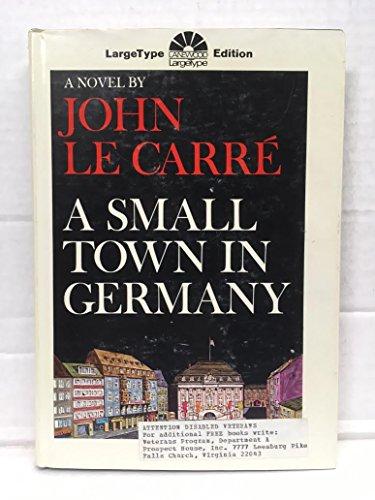 9781111754471: A small town in Germany [Gebundene Ausgabe] by Le Carre, John