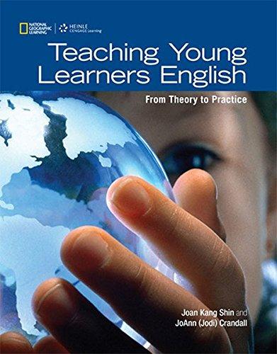 Teaching Young Learners English: Shin;crandall, Jo Ann